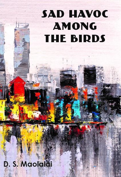 Sad Havoc Among the Birds DS Maolalai