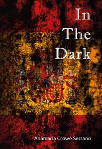 In the Dark novel by Anamaria Crowe Serrano